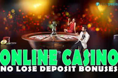 no lose deposit bonus